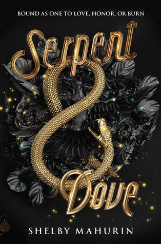 Book Review: Serpent and Dove by Shelby Mahurin