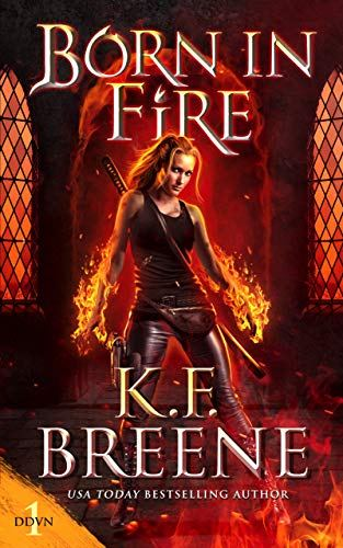 Book Review: Born in Fire (Demon Days, Vampire Nights World Book 1) by K.F. Breene