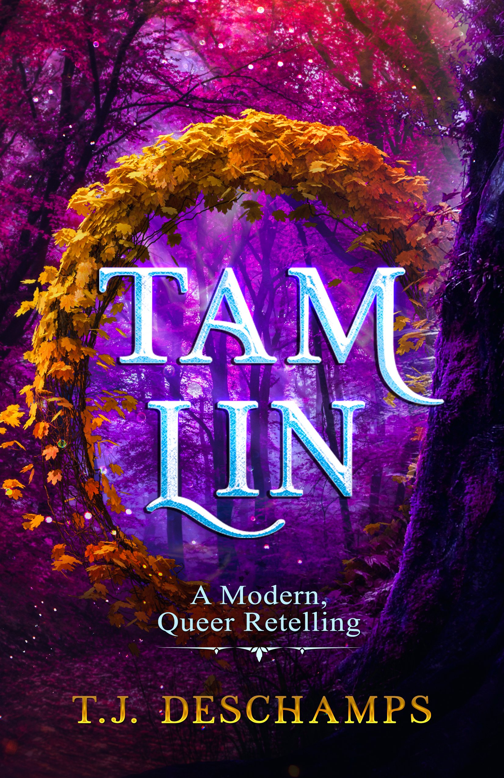 Tam Lin: A Modern, Queer Retelling (featuring sneak peak excerpt)
