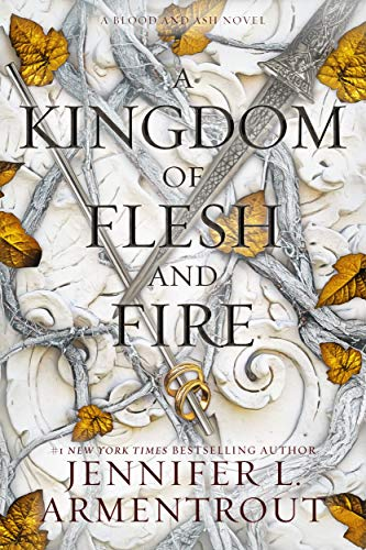 Book Review: A Kingdom of Flesh and Fire by Jennifer L. Armentrout