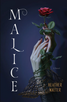Cover for Malice by Heather Walker